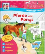 Tessloff WAS IST WAS Junior: Mitmach-Heft Pferde und Ponys, Broschiert, 24 Seiten, ab 4 Jahren