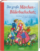 Der große Märchenbilderbuchschatz